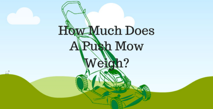 Weight of a Push Mower