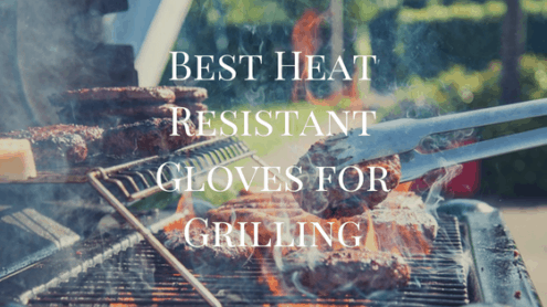 best heat resistant gloves for bbq