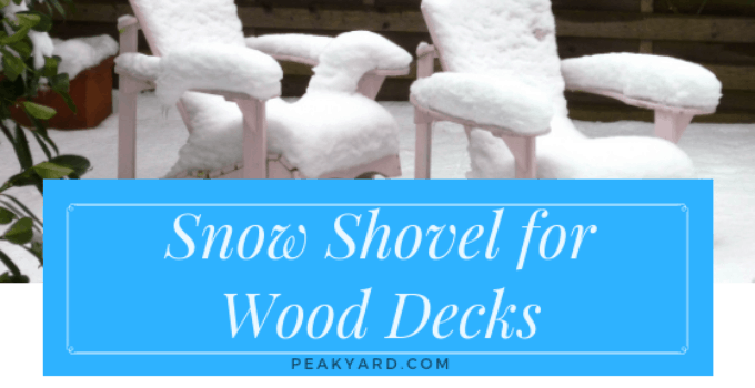 wood deck shovel